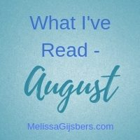 What I've Read August